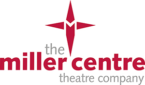 The Miller Centre Theatre Company registered charity (No 1044236)